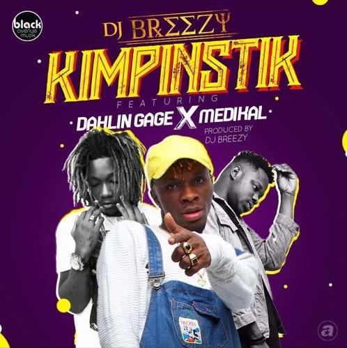DJ-Breezy-Feat-Medikal-Gage-Kimpinstik@halmblog
