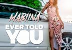 Mabiina-Ever-Told-You-halmblog