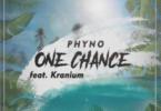 phyno-feat-kranium-one-chance@halmblog