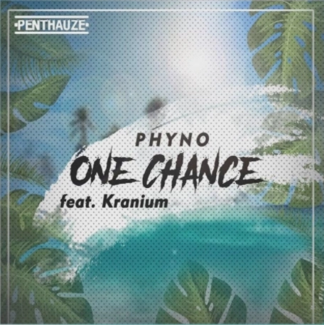 phyno-feat-kranium-one-chance@halmblog