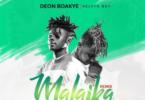 deon boakye ft kelvyn boy malaika remix