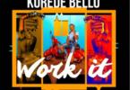 Korede-Bello-Work-It