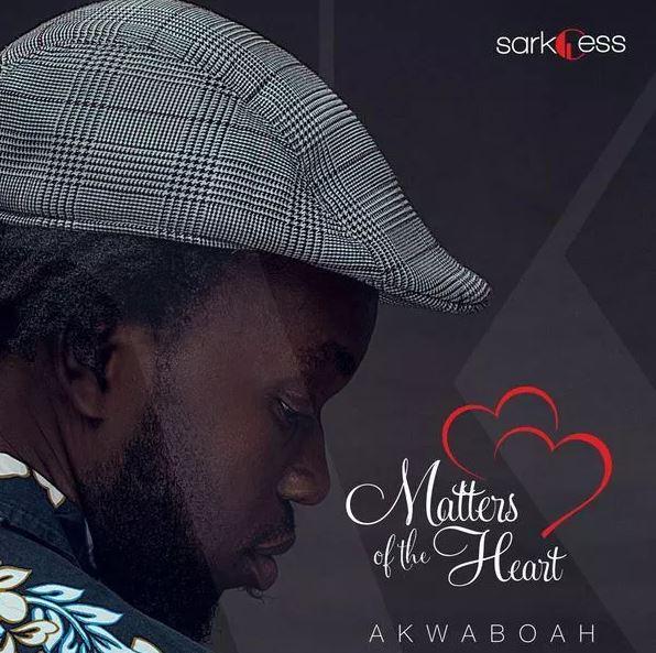 Akwaboah - Matters Of The Heart Audio