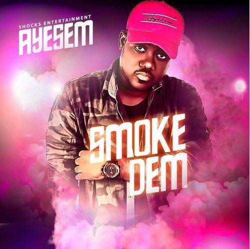 Ayesem – Smoke Dem