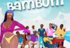 BAM Allstars feat. Kelvyn Boy – Wat A Bam Bum