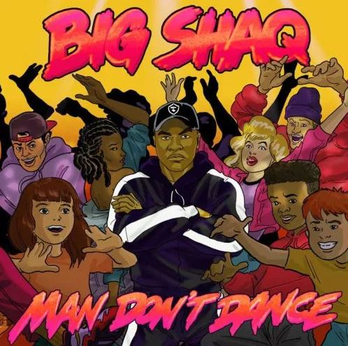 Big Shaq – Man Dont Dance