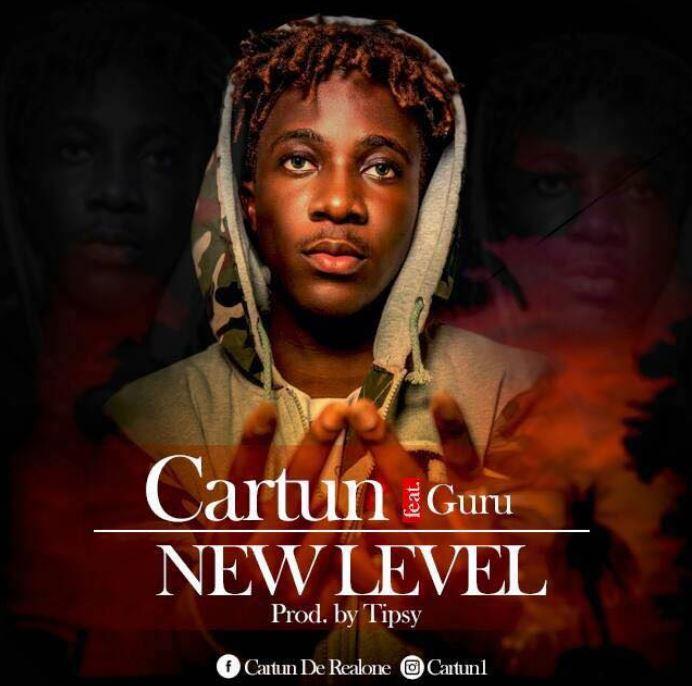 Cartun Ft. Guru – New Level (Prod. By Tipcy)