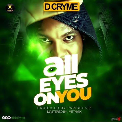 Dr Cryme – All Eyes On You