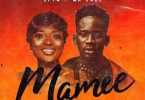 Efya Ft. Mr. Eazi – Mamee