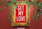 Fusha – Get My Love (Prod. by Fusha)