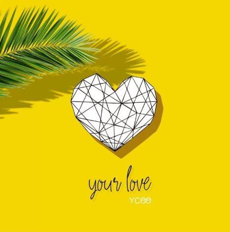 Ycee - Your Love