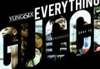 Yung6ix – Everything Gucci