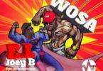 E.L – Wosa Ft. Joey B (Prod. By PeeOnDaBeat)