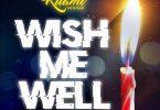 Kuami Eugene – Wish Me Well (Prod. By WillisBeatz x Kuami Eugene)
