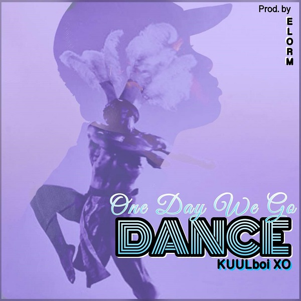 Kuulboi XO - One Day We Go Dance
