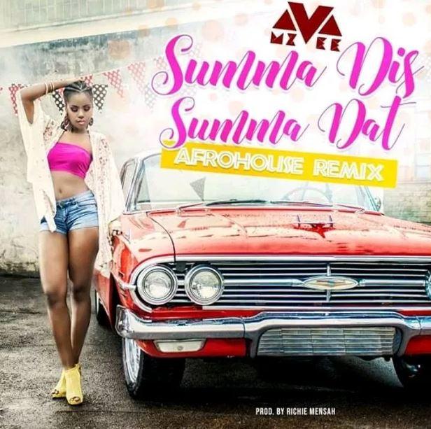 MzVee – Summa Dis Summa Dat (Afrohouse Remix) (Prod. By Richie Mensah)