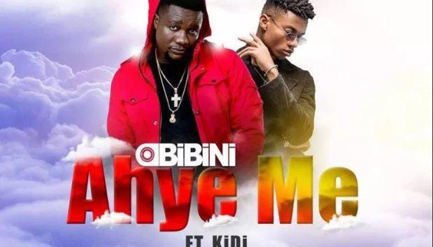 Obibini – Ahye Me ft. KiDi (Prod. By KiDi)