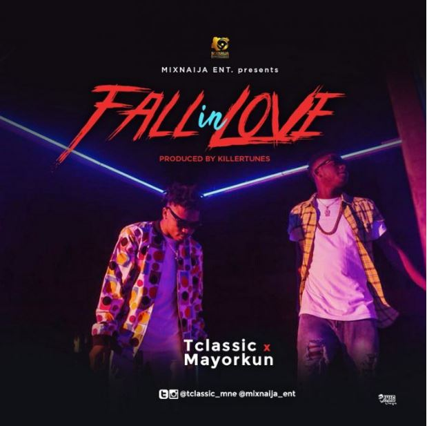 T Classic ft. Mayorkun – Fall In Love Prod. By Killertunes
