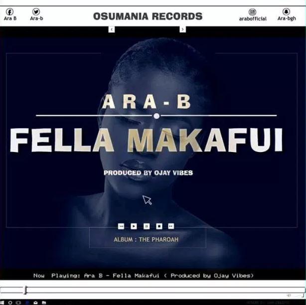 Ara-B – Fella Makafui (Prod. By Ojay Vibes)