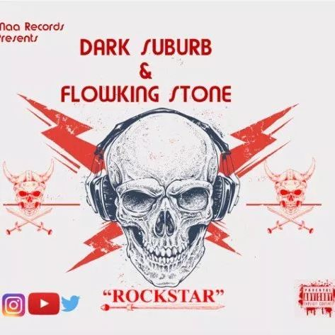 Dark Suburb – Rockstar Ft. Flowking Stone