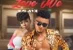 Fanzy Papaya ft. Yemi Alade – Love Me (Prod. by DJ Coublon)