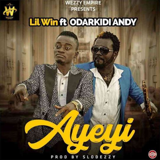 Lil Win – Ayeyi Ft. Odarkidiandy (Prod. By Slodezzy)