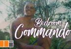 [Official Video] Wendy Shay - Bedroom Commando
