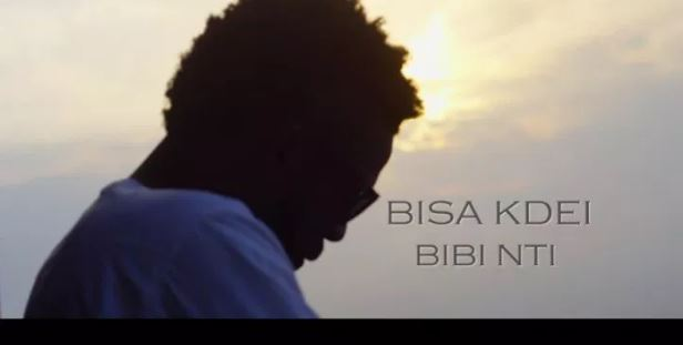 Bisa Kdei – Bibi Nti (Official Video)