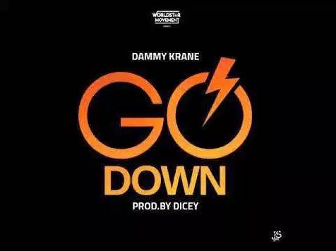 Dammy Krane X DJ Dotwine – Go Down (Prod by Dicey)