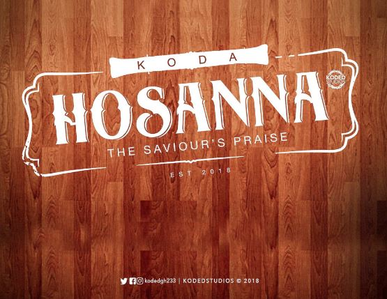 KODA – Hosanna (Yesu Adi Nkunim)
