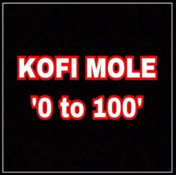 Kofi Mole – 0 To 100 (Freestyle) | Ground Up Bars