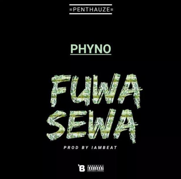 Phyno – Fuwa Sewa (Prod. By Iambeat)