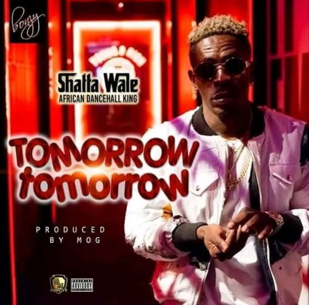 Shatta Wale – Tomorrow Tomorrow (Prod. By MOG)