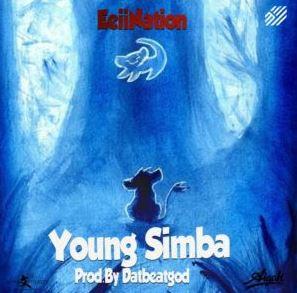 Eeii Nation – Young Simba (Prod By DatBeatGod)