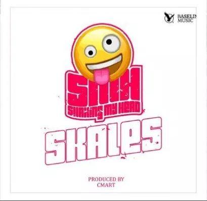 Skales – Smh (Shaking My Head) (Prod. By Cmart)