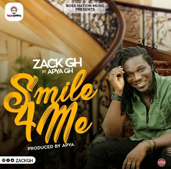 Zack Gh – Smile For Me Ft. Apya (Prod. By Apya)