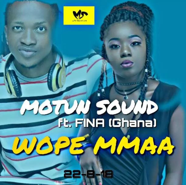 Motun Sounds – Wope Mmaa Ft. Fina (Prod. By Motun Sounds)