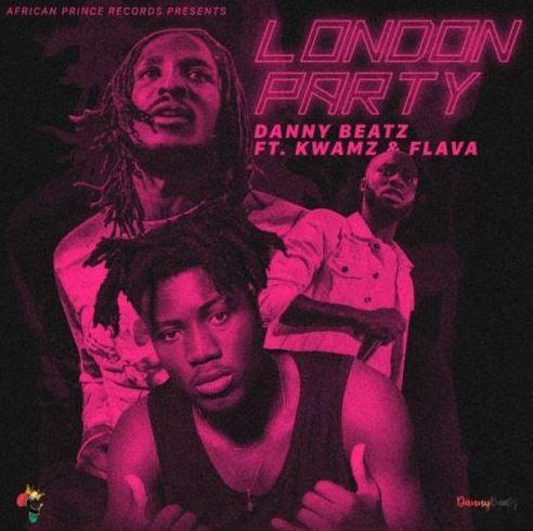 Danny Beatz Ft Kwamz & Flava – London Party (Prod by Danny Beatz)