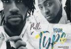 Pelli Ft. Davido – Your Type