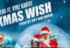 Vybz Kartel Ft. Sheba – Xmas Wish – (Prod. By Bad MusiQ)