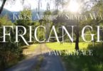 Official Video-Kwesi Arthur – African Girl Ft. Shatta Wale