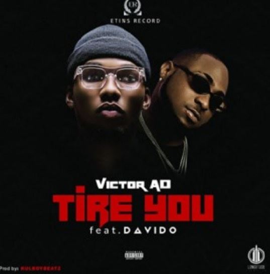 Download MP3 Instrumental: Victor AD Ft Davido – Tire You (Prod by Melody Songs)