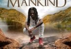 Download MP3: Jahmiel – Mankind (Prod. By Tru Ambassador Ent.)