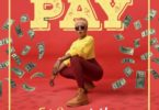 Download MP3: Freda Rhymz - Pay Ft. D-Black (Prod. by DJ Breezy)