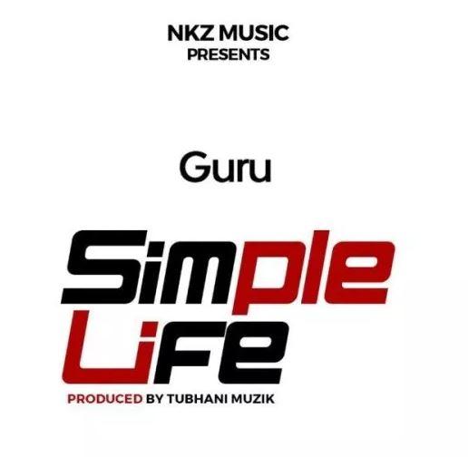Download MP3: Guru – Simple Life (Prod. by TubhaniMuzik)
