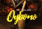 Download MP3: MC Galaxy – Ogbono