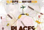 Download MP3: Oladips – Places Ft. Mayorkun (Prod. By Amazing Sleek)