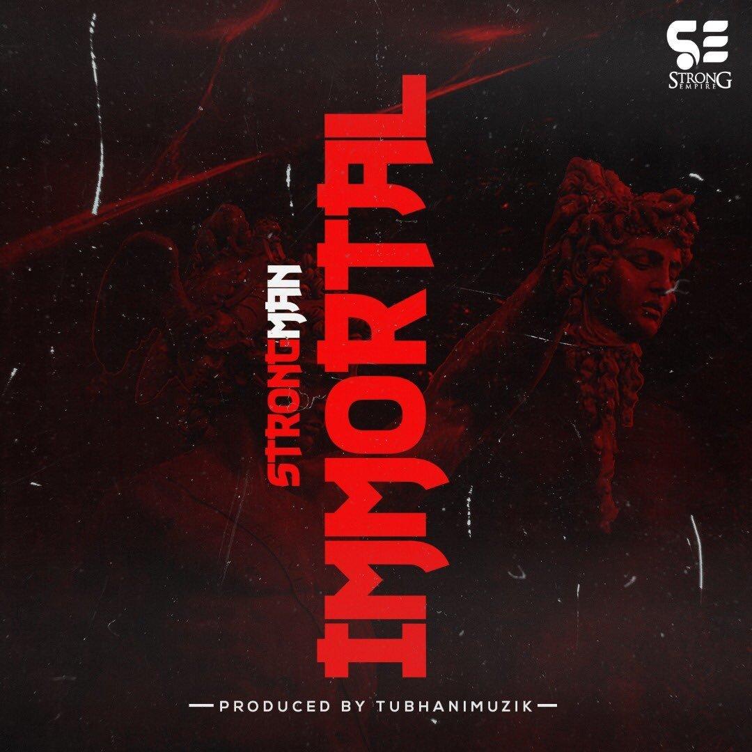 Download MP3: Strongman - Immortal (Medikal Diss) (Prod. by Tubhani Muzik)