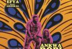Efya – Ankwadobi Ft Medikal (Prod. by DareMameBeat)