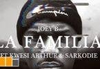 Joey B La Familia Video